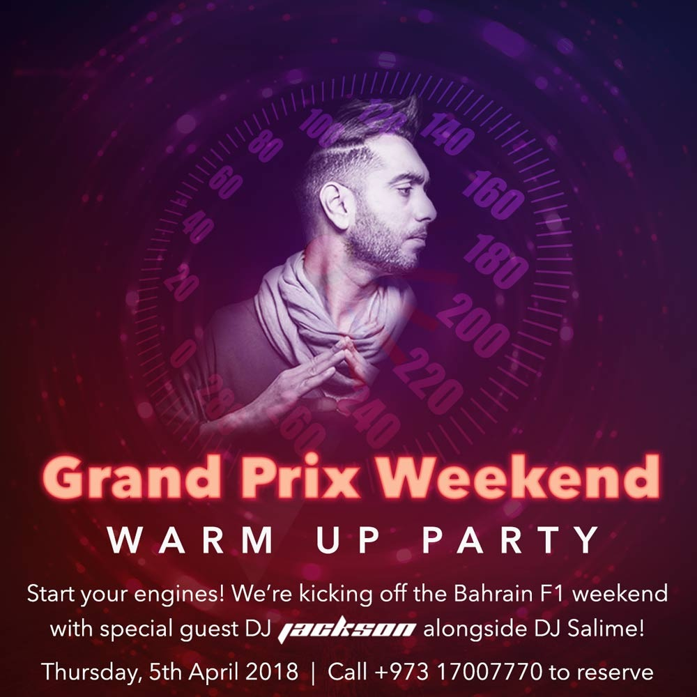 Grand Prix Weekend Warm Up Party: Thursday 5th April